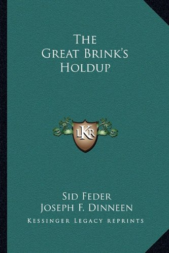 9781163816875: The Great Brink's Holdup