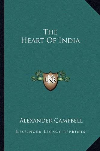 9781163816981: The Heart Of India