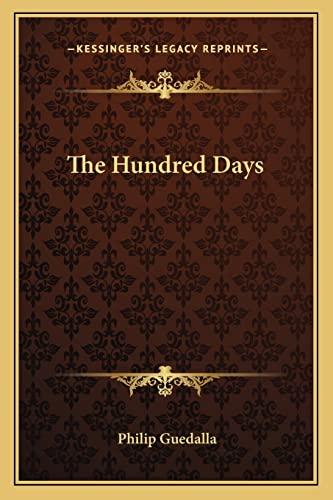 9781163817124: The Hundred Days