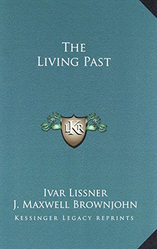 9781163817520: The Living Past