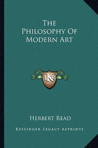 9781163818312: The Philosophy of Modern Art