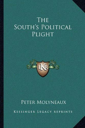 9781163818947: The South's Political Plight