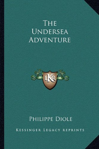 9781163819517: The Undersea Adventure