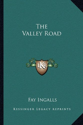 9781163819586: The Valley Road