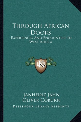 9781163820193: Through African Doors: Experiences And Encounters In West Africa