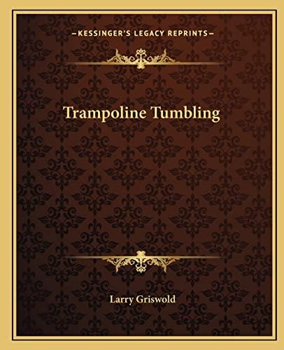 9781163820360: Trampoline Tumbling