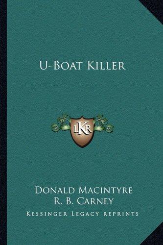 9781163820537: U-Boat Killer