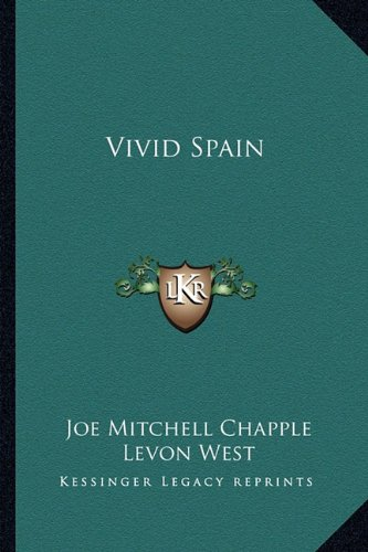 Vivid Spain Chapple, Joe Mitchell and West,