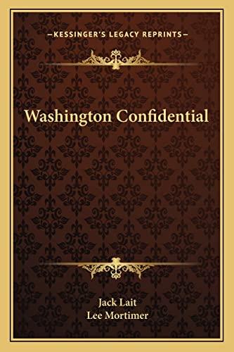 9781163820797: Washington Confidential