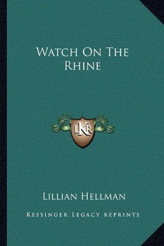 9781163820810: Watch On The Rhine