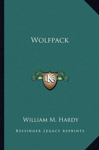 9781163821374: Wolfpack