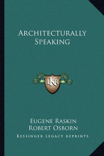 9781163822029: Architecturally Speaking