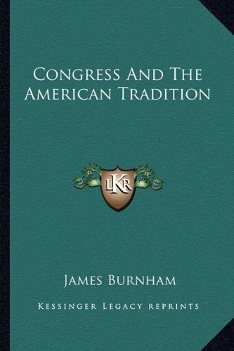 9781163822371: Congress And The American Tradition