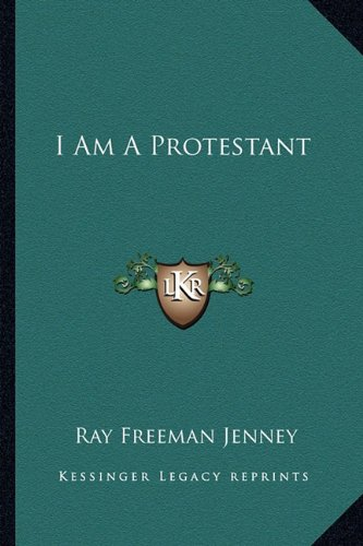 9781163823071: I Am A Protestant