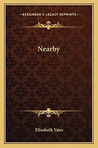 Nearby (1163823678) by Elizabeth Yates