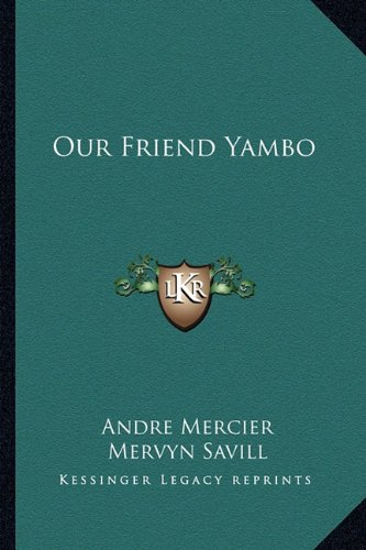 9781163823798: Our Friend Yambo