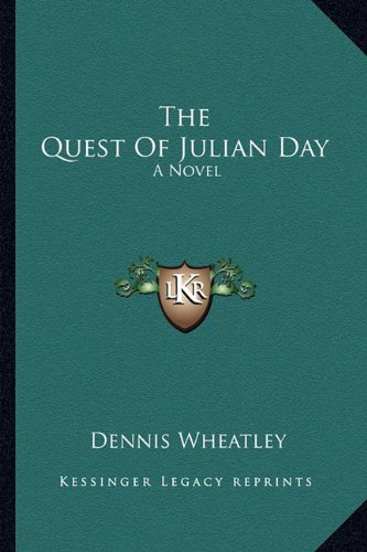 9781163824917: The Quest of Julian Day