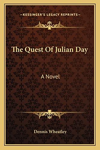9781163824917: The Quest Of Julian Day: A Novel