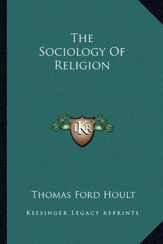 9781163825044: The Sociology of Religion