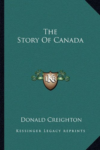 9781163825068: The Story of Canada