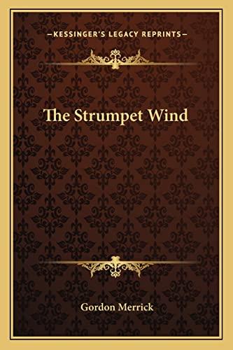 9781163825112: The Strumpet Wind