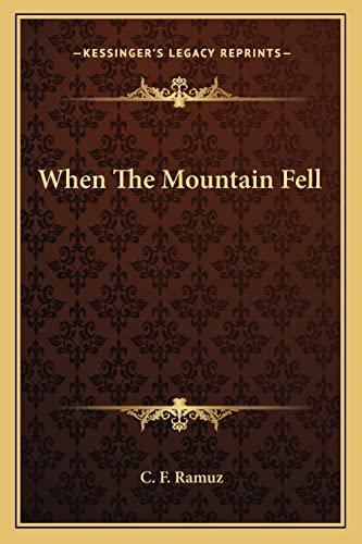 9781163825549: When The Mountain Fell