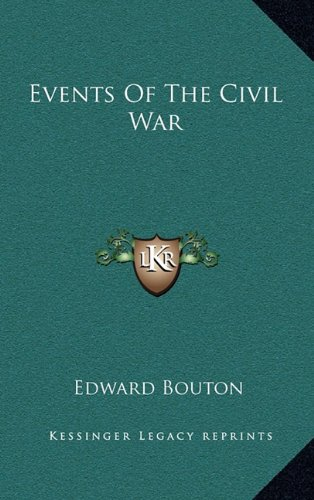 9781163829431: Events of the Civil War