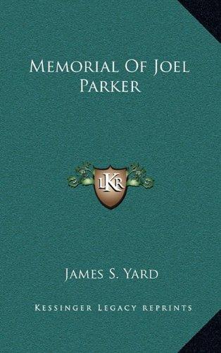 9781163832684: Memorial of Joel Parker