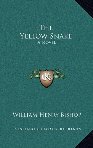 9781163834466: The Yellow Snake: A Novel