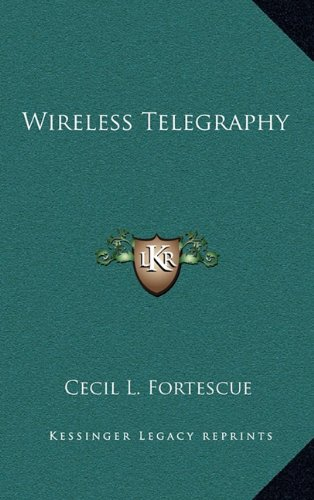 9781163835142: Wireless Telegraphy