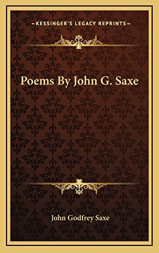 9781163839676: Poems By John G. Saxe