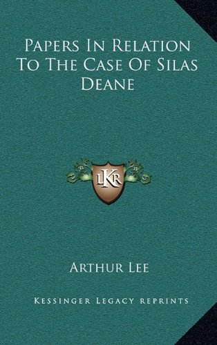 9781163839805: Papers In Relation To The Case Of Silas Deane