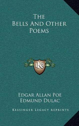 9781163840375: The Bells and Other Poems
