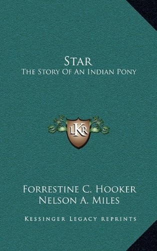 9781163841037: Star: The Story Of An Indian Pony