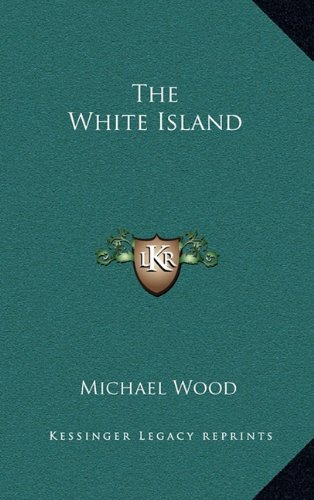 9781163842799: The White Island