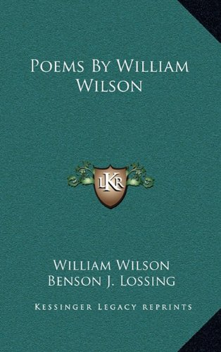 9781163844823: Poems By William Wilson