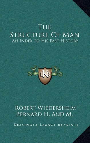 9781163846346: The Structure of Man: An Index to His Past History
