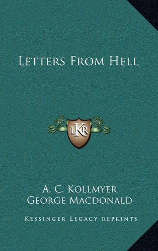 9781163846384: Letters From Hell