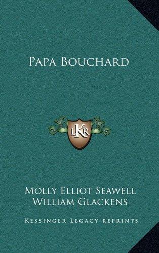 9781163849453: Papa Bouchard