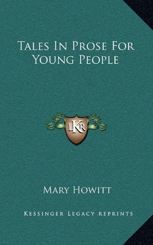 Tales In Prose For Young People (1163849529) by Mary Howitt