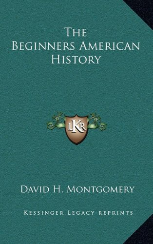 9781163850428: The Beginners American History