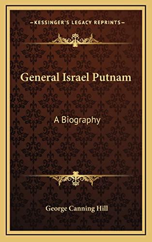 9781163850800: General Israel Putnam: A Biography
