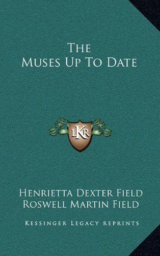 9781163851029: The Muses Up to Date