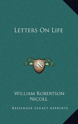 9781163851203: Letters On Life
