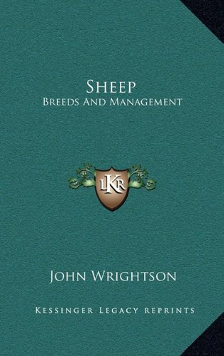 9781163851630: Sheep: Breeds And Management