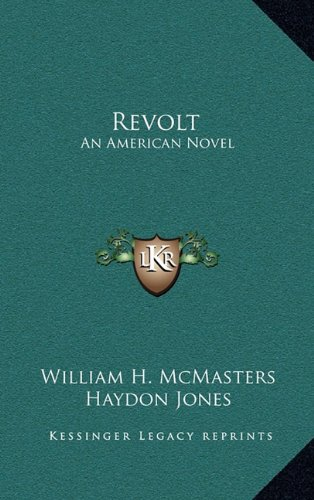 9781163851692: Revolt: An American Novel