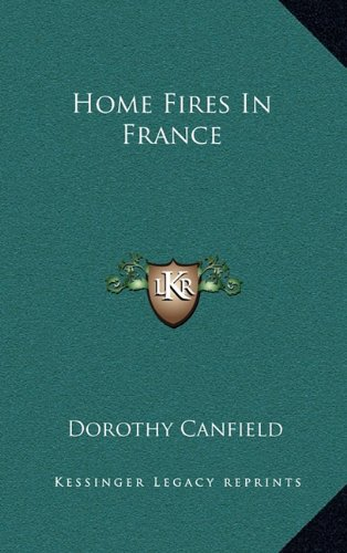 9781163855492: Home Fires In France