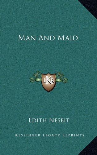 9781163856314: Man And Maid