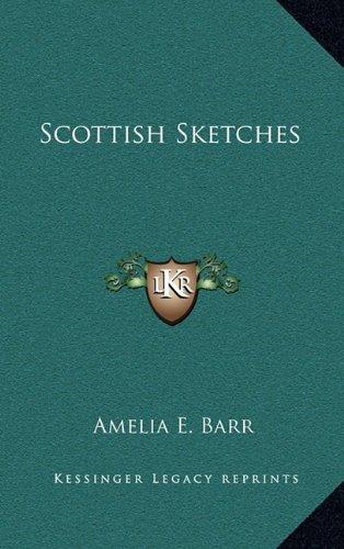 9781163856895: Scottish Sketches