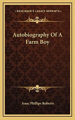 9781163860212: Autobiography Of A Farm Boy